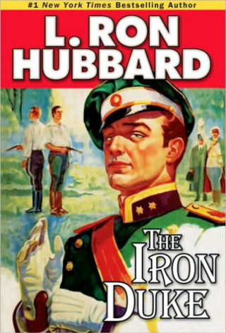 The Iron Duke by by L. Ron Hubbard {Book Review}