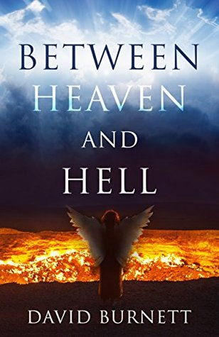 Between Heaven and Hell by David Burnett {Book Review}