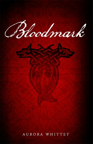 Bloodmark (Bloodmark Saga book #1) by Aurora Whittet {Book Review}