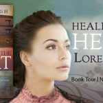 Healing of the Heart by Loree Lough {Book Spotlight}