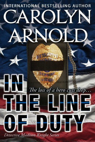 In the Line of Duty by Carolyn Arnold {Book Review}