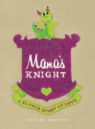 Mama's Knight by Aurora Whittet {Children Book Review}