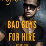 Bad Boys For Hire: Nick by Rachelle Ayala {Guest Book Review}