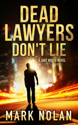 Dead Lawyers Don't Lie by Mark Nolan {Book Review}