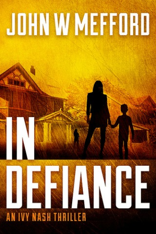IN Defiance by John W Mefford {Book Review}