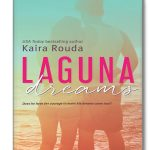 Laguna Dreams by Kaira Rouda {Book Spotlight}