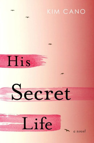His Secret Life by Kim Cano