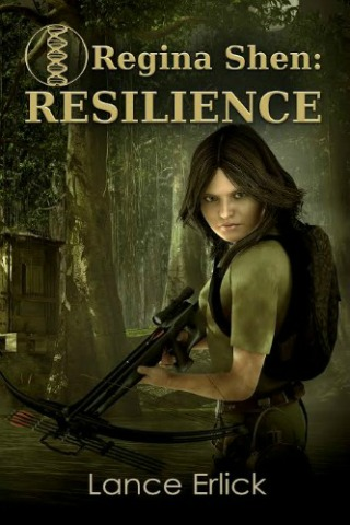 Regina Shen Resilience (Book 1) by Lance Erlick