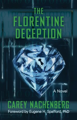 The Florentine Deception by Carey Nachenberg