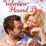 Valentine Hound Dog by Rachelle Ayala {Book Spotlight}