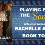 Playing for the Save, Men of Spring Baseball Series Book #4 by Rachelle Ayala {Book Spotlight}