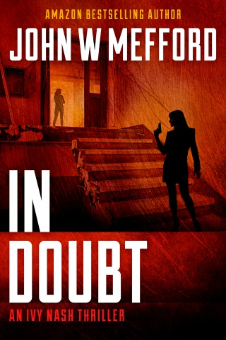 IN Doubt by John W Mefford