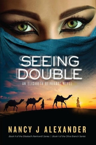 Seeing Double An Elisabeth Reinhardt Thriller by Nancy J Alexander
