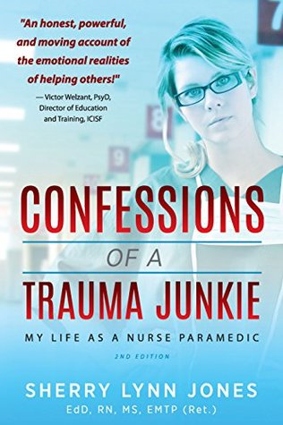 Confessions of a Trauma Junkie by Sherry Lynn Jones {Book Review}