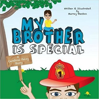 My Brother Is Special: A Cerebral Palsy Story by Murray Stenton {Book Review}