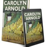 City of Gold by Carolyn Arnold {Book Review}