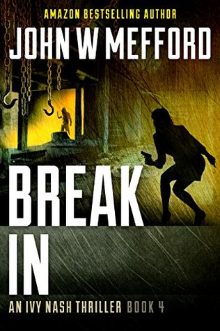 Break IN by John W Mefford {Book Review}