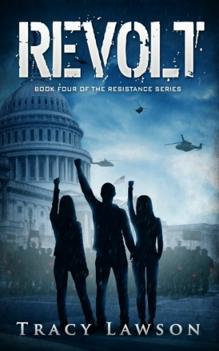 Revolt: Book 4 by Tracy Lawson