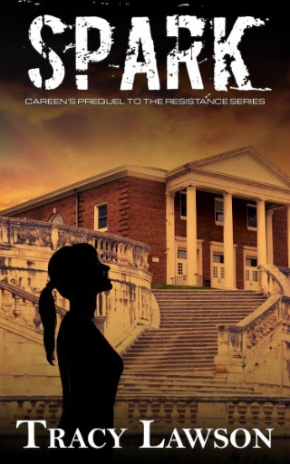 Spark: Careens Prequel by Tracy Lawson