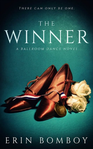 The Winner A Ballroom Dance Novel by Erin Bomboy