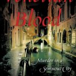 Venetian Blood: Murder in a Sensuous City by Christine Evelyn Volker {Book Review}