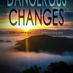 Dangerous Changes by Joyce T. Strand {Book Review}