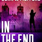 IN The End by John W. Mefford {Book Review}