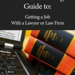 A Step-By-Step Roadmap to Finding – and Loving – Your First Job With a Lawyer or Law Firm! {Book Spotlight}