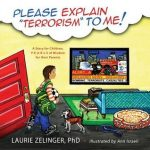 Please Explain Terrorism to Me: A Story for Children, P-E-A-R-L-S of Wisdom for Their Parents by Laurie Zelinger and Ann Israeli {Children Book Review}