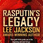 Rasputin's Legacy by Lee Jackson {Book Review}