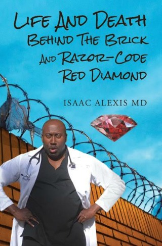 Life and Death Behind the Brick and Razor-Code Red Diamond by Isaac Alexis, MD {Book Review}
