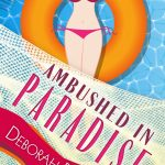 Ambushed in Paradise by Deborah Brown {Book Review}