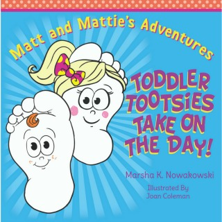 Toddler Tootsies Take On the Day by Marsha Nowakowski {Children Book Spotlight}