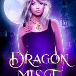 Dragon Mist: A Paranormal Romance by David Burnett {Book Review}