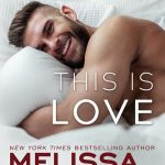 This is Love (Harmony Pointe Book 2) by Melissa Foster {Book Review}