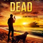 San Diego Dead: An Action Thriller by Mark Nolan (Jake Wolfe Book 4) {Book Review}