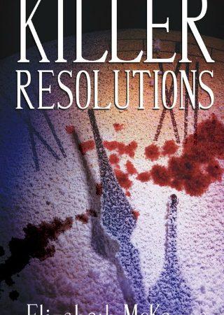 Killer Resolutions by Elizabeth McKenna {Book Review}