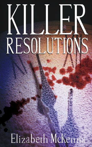 Killer Resolutions by Elizabeth McKenna {Book Review}