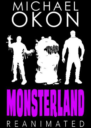 Monsterland Reanimated by Michael Okon {Young Adult Book Review}