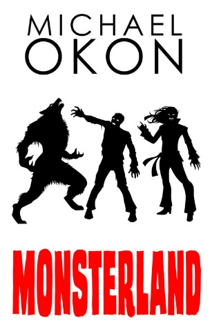 Monsterland by Michael Okon {YA Book Review}