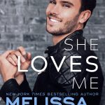 She Loves Me (Harmony Pointe Book 3) by Melissa Foster {Book Review}