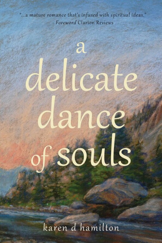 A Delicate Dance of Souls by Karen D. Hamilton {Book Review}