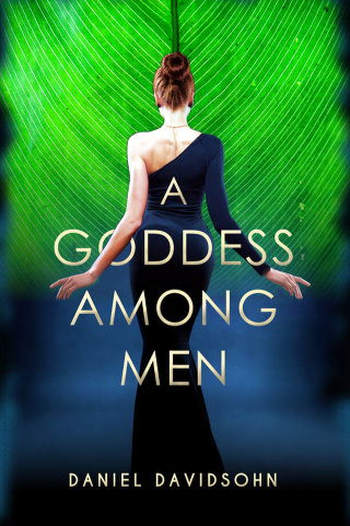 A Goddess Among Men by Daniel Davidsohn {Book Review}