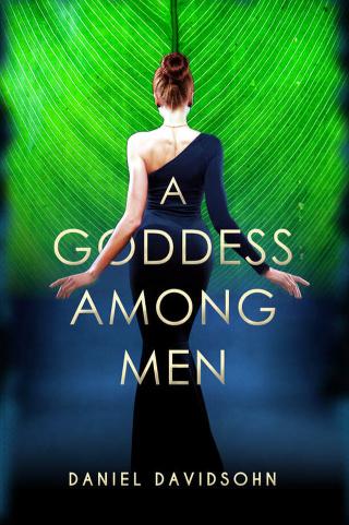 A Goddess Among Men by Daniel Davidsohn {Book Review}