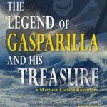 The Legend of Gasparilla and His Treasure (Matthew Connor Adventure Series #3) by Carolyn Arnold {Book Spotlight}