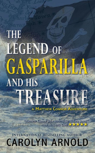 The Legend of Gasparilla and His Treasure (Matthew Connor Adventure Series #3) by Carolyn Arnold {Book Spotlight}