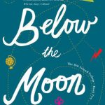 Below the Moon {Book 2} by Alexis Marie Chute {YA Book Review}