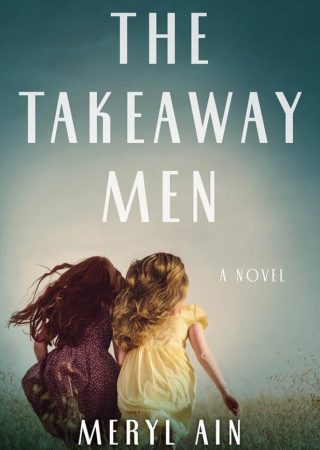 The Takeaway Men by Meryl Ain {Book Review}