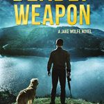 Deadly Weapon (Jake Wolfe Book 5) by Mark Nolan {Book Review}