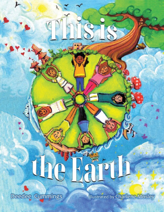 This Is The Earth by Deedee Cummings, Illustrated by Charlene Mosley {Children's Book Review}